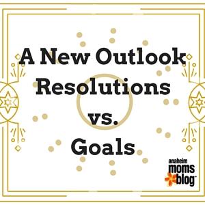 A New OutlookResolutions vs. Goals