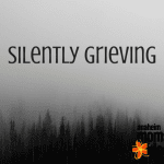 Moms Often Silently Grieve | Anaheim Moms Blog