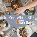 Do You Whole30?