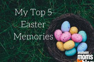 My Top 5 Easter Memories