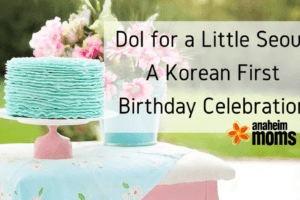 Dol for a Little Seoul- A Korean First Birthday Celebration