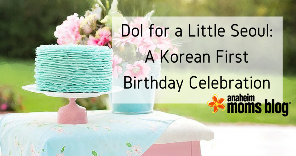 Dol For A Little Seoul A Korean First Birthday Celebration