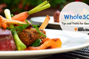 Whole30 Tips and Tricks for Success