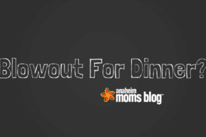 Blowout For Dinner-
