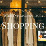 What I've Learned from Clothes Shopping