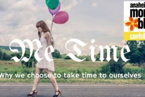 ME TIMEWhy we take time just for ourselves