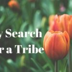 My Search For a Tribe