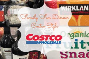family-fun-dinner-costco-style