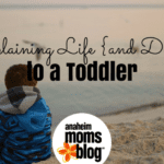 Explaining Life (and Death) to a Toddler