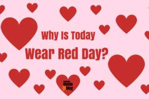 Why is today wear red day?