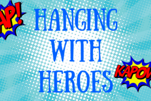Hanging with Heroes (4)