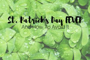 St. Patrick's Day FEVER