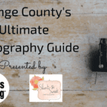 The Ultimate Orange County Photography Guide