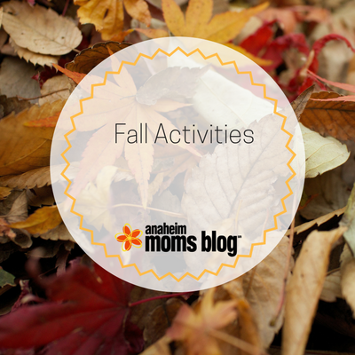 Anaheim Moms Blog Fall Activities in Orange County