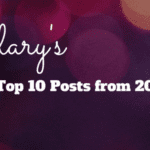 Hilary's Top 10 Posts from 2017