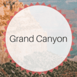 Experience The Grand Canyon With Your Family