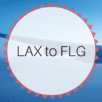 LAX to FLG – Your Vacation Awaits