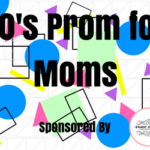 Orange County Moms Blog's 80's Prom for Moms