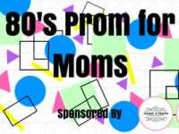 80'S PROM FOR MOMS - Background