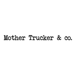 mother trucker & co 300