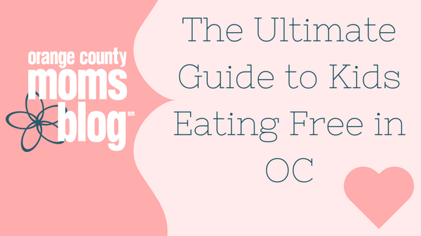 Kids Eat Free At These Popular Orange County Restaurants