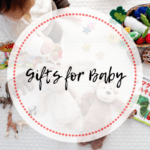 Holiday Wish List – Gifts For Baby