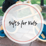 Holiday Wish List – Gifts For Kids