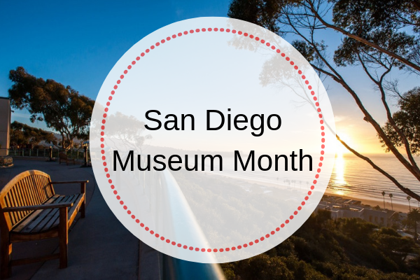 Museum Month in San Diego