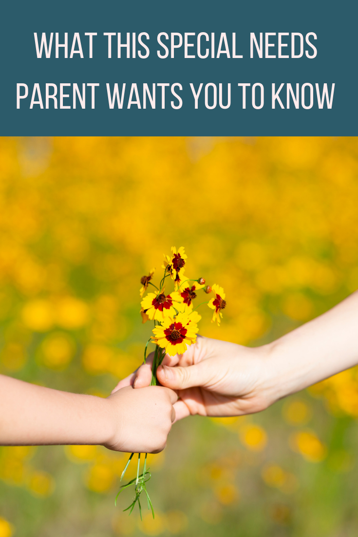 What This Special Needs Parent Wants You To Know