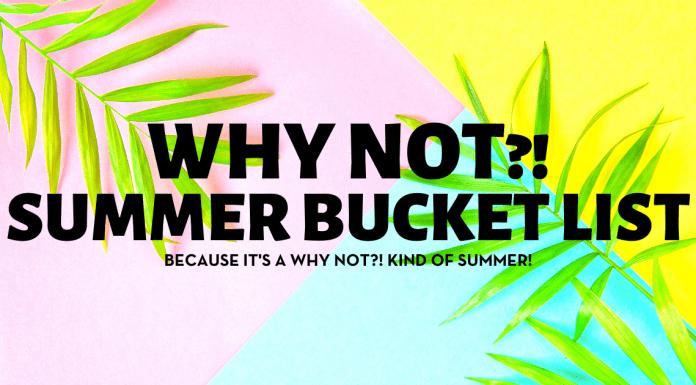 why not summer bucket list