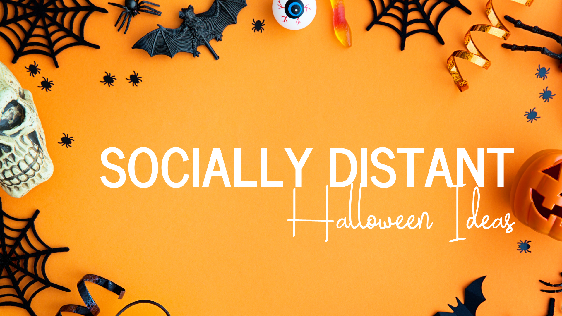Socailly distant halloween ideas
