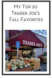My Top 20 Trader Joe's Fall Favorites PIN