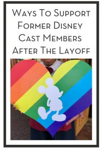 Ways To Support Former Disney Cast Members After The Layoff PIN