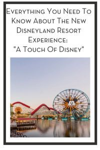 "Everything You Need To Know About The New Disneyland Resort Experience: ""A Touch Of Disney"" PIN"