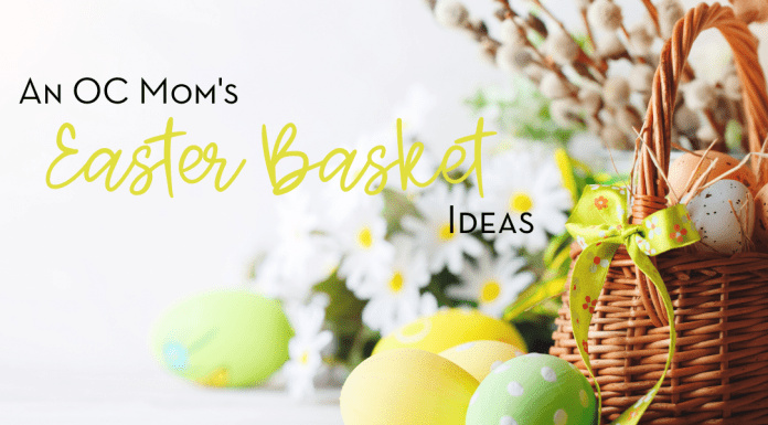 easter basket ideas orange county oc