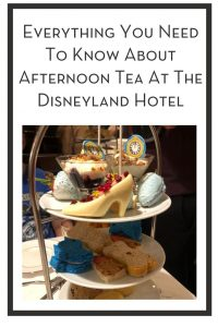 Everything You Need To Know About Afternoon Tea At The Disneyland Hotel PIN