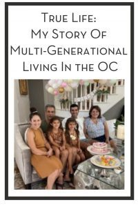 True Life My Story Of Multi-Generational Living In the OC PIN
