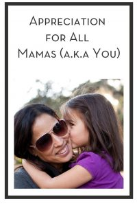 Appreciation for All Mamas (a.k.a You) PIN