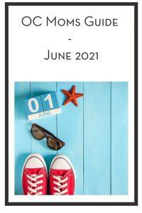 OC Moms Guide - June 2021 PIN