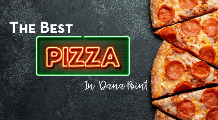 best pizza in Dana Point