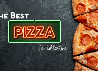 the best pizza in fullerton