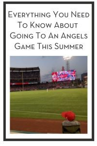 Everything You Need To Know About Going To An Angels Game This Summer PIN