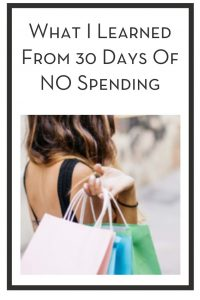 What I Learned From 30 Days Of NO Spending PIN