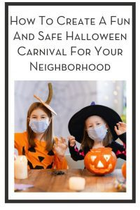 How To Create A Fun And Safe Halloween Carnival For Your Neighborhood PIN